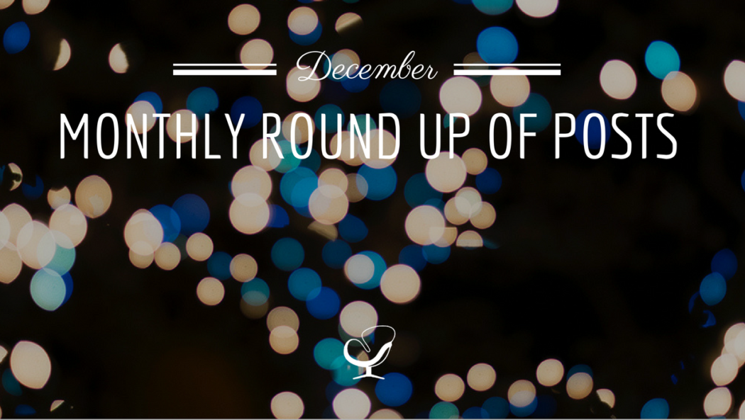 December monthly round up of posts