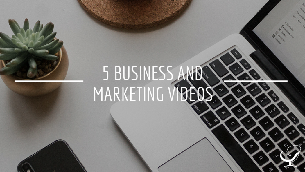 5 Business and Marketing Videos
