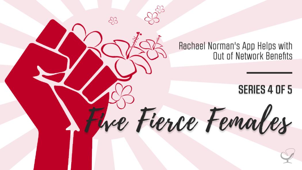 Five fierce females