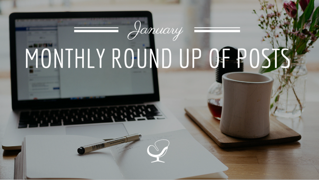 January monthly round up of posts