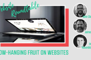 Low-Hanging Fruit on Websites | Website Roundtable with John Clarke, Perry Rosenbloom, Joe Sanok and Jaime Jay | PoP 284
