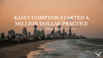 Kasey Compton Started a Million Dollar Practice