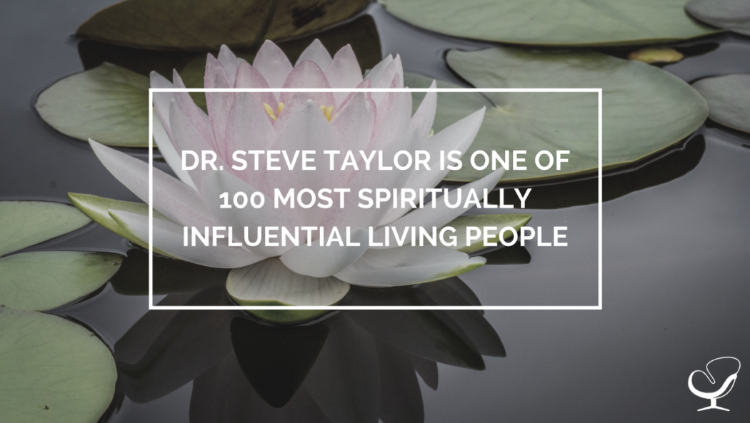 Dr. Steve Taylor is One of 100 Most Spiritually Influential Living People