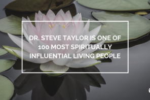 Dr. Steve Taylor is One of 100 Most Spiritually Influential Living People | PoP 293