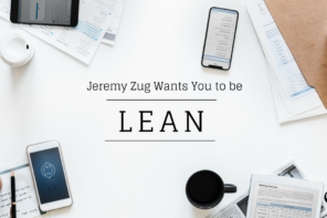 Jeremy Zug Wants You to be LEAN | PoP 297