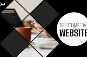 Tips to Improve Your Website (Part 1)
