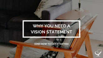 Why You Need a Vision Statement