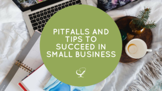 Pitfalls and Tips to Succeed in Small Business