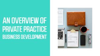 Private Practice Business Development