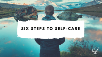 Six Steps to Self-Care