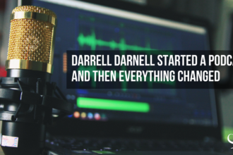 Darrell Darnell Started A Podcast And Then Everything Changed