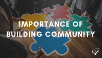 Importance of building community