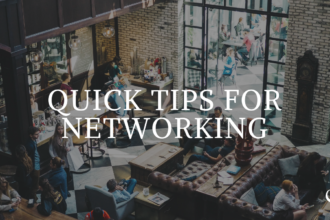 Quick Tips For Networking