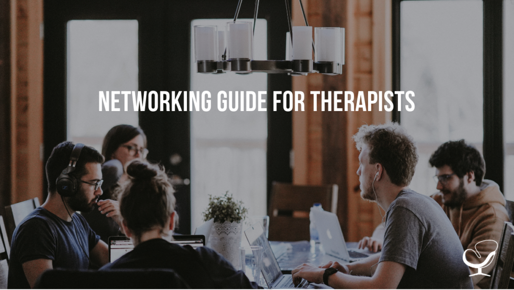 Networking Guide For Therapists