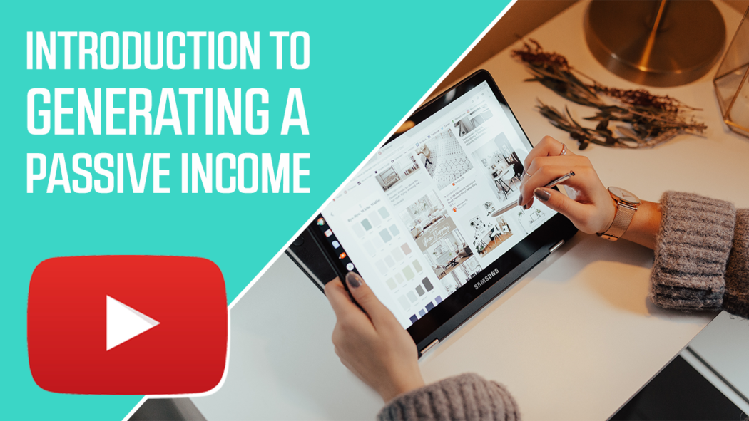Introduction To Generating A Passive Income