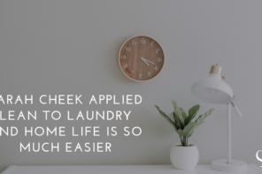 Sarah Cheek Applied LEAN To Laundry And Home Life Is So Much Easier | PoP 332