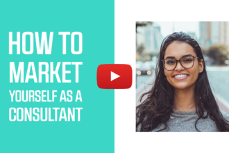 How to Market Yourself As a Consultant