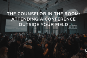 The Counselor in the Room: Attending a Conference Outside Your Field