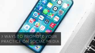 7 Ways to Promote Your Practice on Social Media