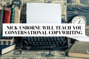 Nick Usborne Will Teach You Conversational Copywriting