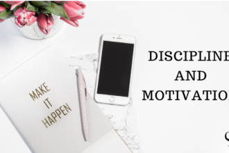 Discipline and Motivation