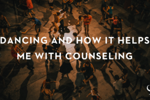 Dancing and How It Helps Me With Counseling