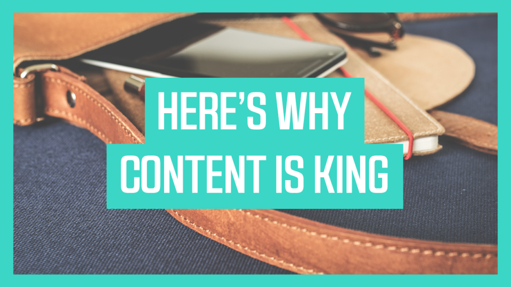 Here's why Content is king