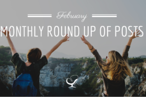 Monthly Round Up Of Posts: February 2019