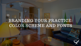 Branding your Practice – Color Scheme and Fonts