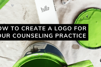 How to Create a Logo for Your Counseling Practice