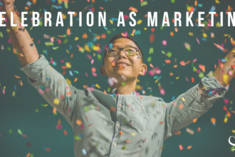 Celebration as Marketing