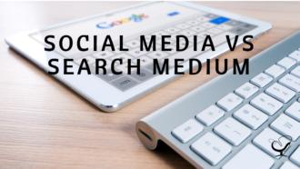 Social Media VS Search Medium