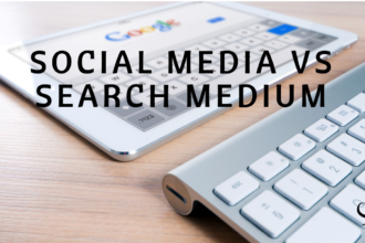 Social Media VS Search Medium