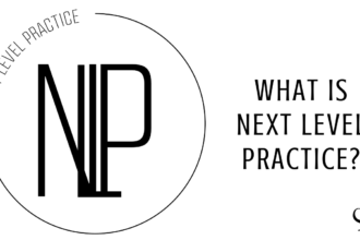 What is Next Level Practice? PoP 377