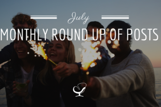 Monthly Round Up Of Posts: July 2019
