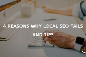 4 Reasons Why Local SEO Fails And Tips