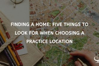 Choosing A Practice Location