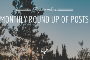 Monthly Round Up Of Posts: September 2019
