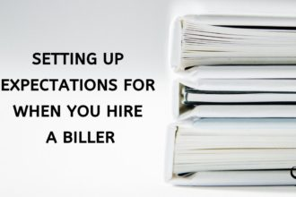 Setting Expectations When Hiring A Biller