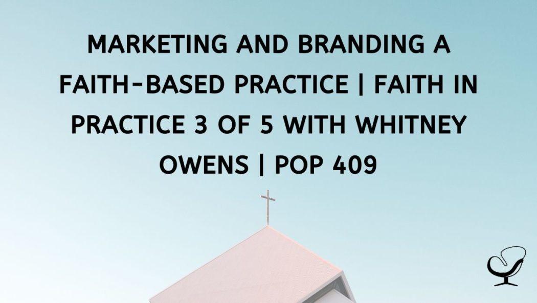 How To Market A Faith-Based Practice