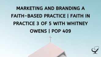 How To Market A Faith-Based Practice