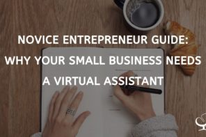 Why Your Small Business Needs a Virtual Assistant