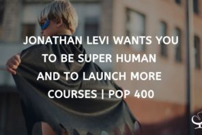 Jonathan Levi_PoP 400