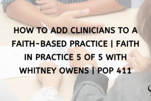 How To Add Clinicians To A Faith-Based Practice