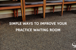 Simple Ways To Improve Your Practice Waiting Room
