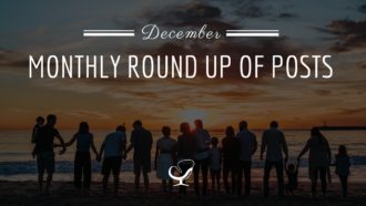 Monthly Round Up Of Posts: December 2019