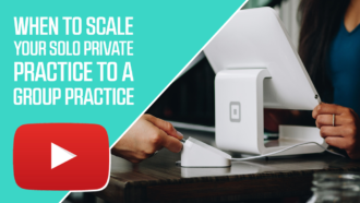 When to Scale Your Solo Private Practice to a Group Practice