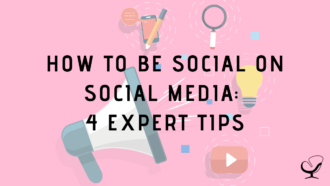 How to Be Social on Social Media: 4 Expert Tips
