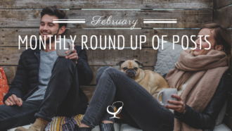Monthly Round Up Of Posts: February 2020