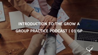 "Graphic reading, ""Introduction to the Grow A Group Practice Podcast 